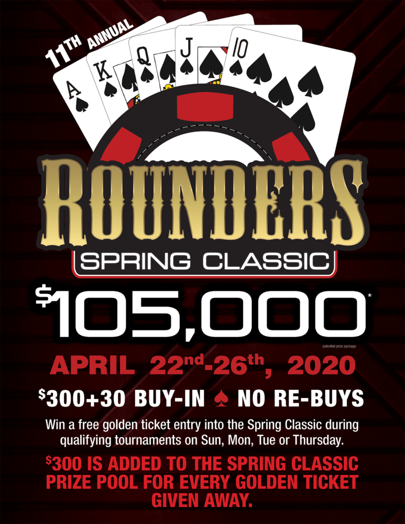 Rounders Spring Classic, $105,000
