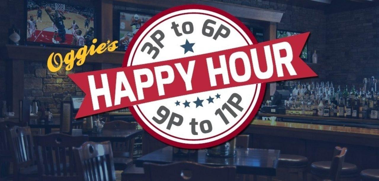 Oggie's happy hour 3 p.m. to 6 p.m.