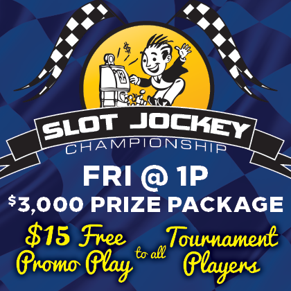 Slot Jockey Championship - Friday 1pm, $3,000 prize package