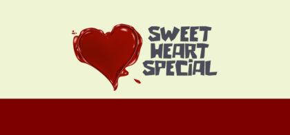 sweet heart special
