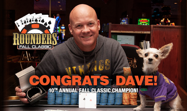 Rounders Fall Classic: Congrats Dave